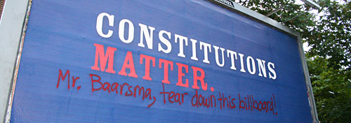 Constitutions Matter - Mr. Baarsma, tear down this billboard!